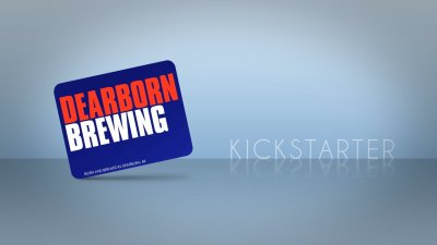 Dearborn Brew Kickstarter